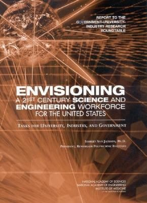 Envisioning a 21st Century Science and Engineering Workforce for the United States PDF