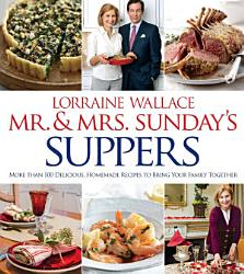 Mr And Mrs Sunday S Suppers Book PDF