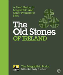 The Old Stones of Ireland PDF