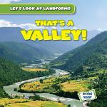 That's a Valley!