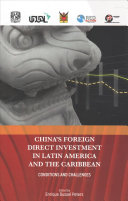 China s Foreign Direct Investment in Latin America and the Caribbean