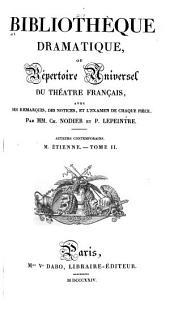 Bibliothèque dramatique: ou, Répertoire universel du théatre français