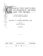 Character Sketches of Romance, Fiction and the Drama: Volume 3