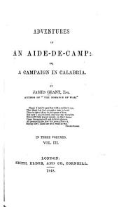 Adventures of an Aide-de-camp, Or A Campaign in Calabria: Volume 3