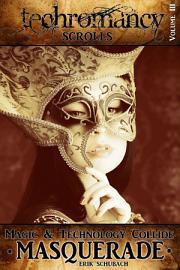 Techromancy Scrolls  Masquerade PDF
