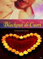 Blackout di cuori