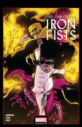 Immortal Iron Fists: Volume 1