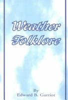 Weather Folk Lore and Local Weather Signs PDF