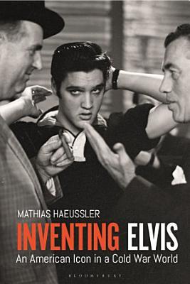Inventing Elvis