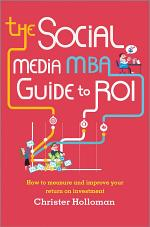 The Social Media MBA Guide to ROI