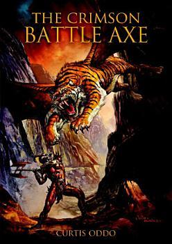 The Crimson Battle Axe PDF