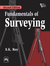 FUNDAMENTALS OF SURVEYING: Edition 2