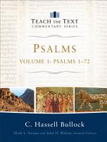 Psalms   Volume 1  Teach the Text Commentary Series  PDF