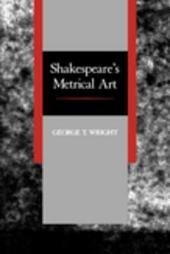Shakespeare's Metrical Art