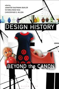 Design History Beyond the Canon Book