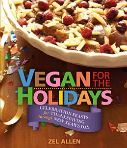 Vegan for The Holidays Book