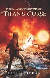 The Titans Curse: Percy Jackson & Olympians
