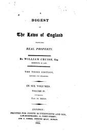 A Digest of the Laws of England Respecting Real Property: Volume 4