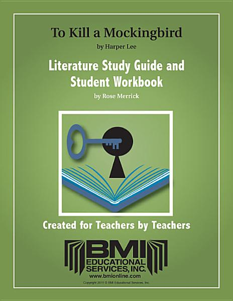 Download To Kill a Mockingbird Study Guide and Student Workbook  Enhanced Ebook  Book