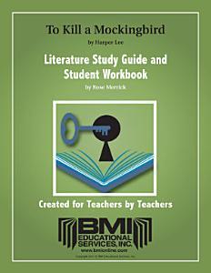 To Kill a Mockingbird Study Guide and Student Workbook (Enhanced Ebook)