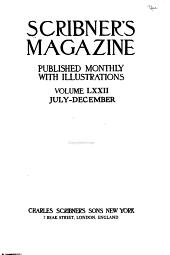 Scribner's Magazine: Volume 72