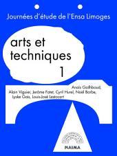 Arts et techniques: Du savoir à l'usage, séquences et organisation de la production entre arts et techniques