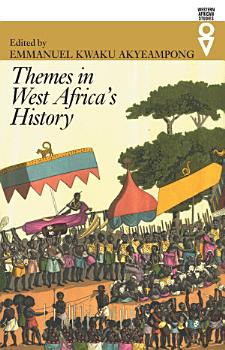 Themes in West Africa   s History PDF