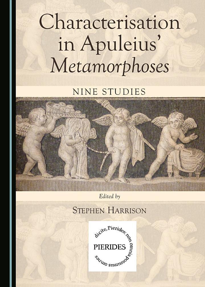 Characterisation in Apuleius' Metamorphoses