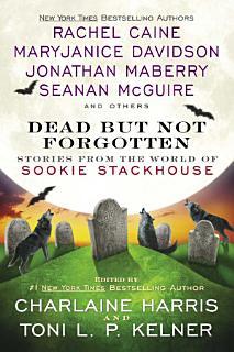 Dead But Not Forgotten Book