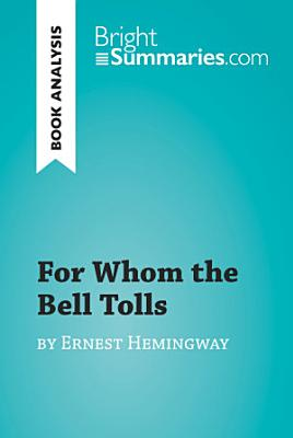 For Whom the Bell Tolls by Ernest Hemingway  Book Analysis
