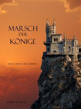 MARSCH DER K  NIGE  Band 2 im Ring der Zauberei  PDF