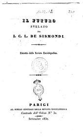 Il futuro svelato da I. C. L. de Sismondi. Estratto dalla Revista enciclopedica