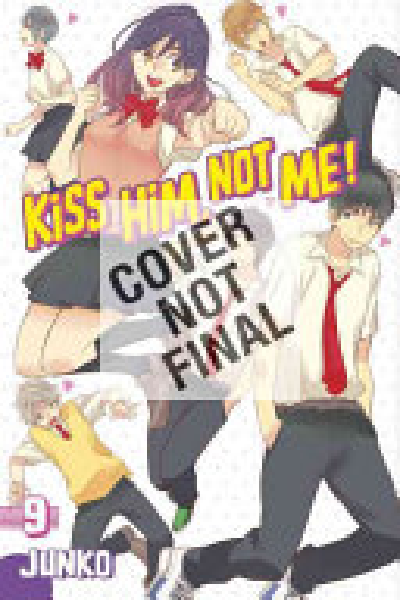 Kiss Him  Not Me 10