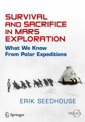 Survival and Sacrifice in Mars Exploration: What We Know from Polar Expeditions
