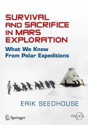 Survival and Sacrifice in Mars Exploration PDF