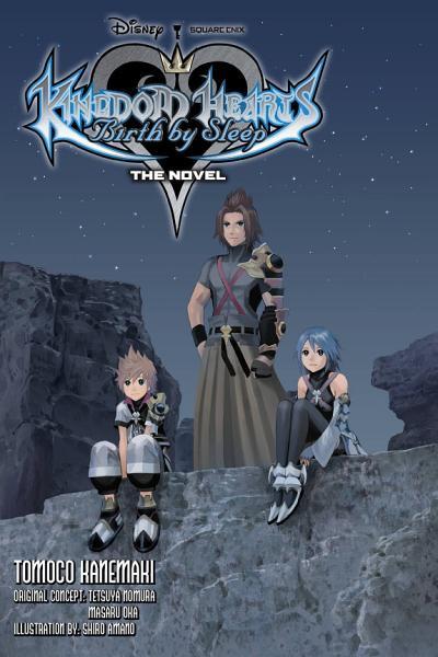 Download Kingdom Hearts Birth by Sleep  The Novel  light novel  Book