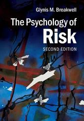 The Psychology of Risk: Edition 2