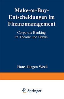 Make or Buy Entscheidungen im Finanzmanagement PDF