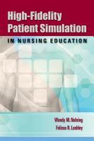 High Fidelity Patient Simulation in Nursing Education PDF