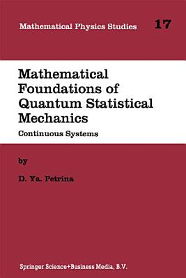 Mathematical Foundations of Quantum Statistical Mechanics PDF