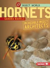 Hornets: Incredible Insect Architects