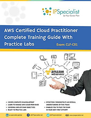 AWS Certified Cloud Practitioner Complete Training Guide PDF