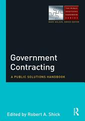 Government Contracting: A Public Solutions Handbook