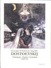 DOSTOEVSKIJ I Karamazov. Pensiero e Narrazione: vol. 8 (seconda parte)