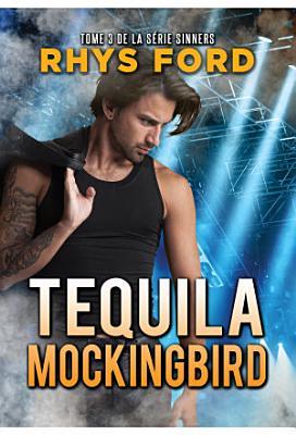 Tequila Mockingbird  Fran  ais