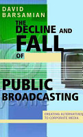 The Decline and Fall of Public Broadcasting PDF