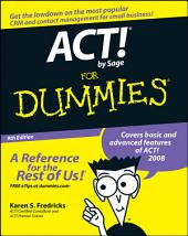 ACT! by Sage For Dummies: Edition 9