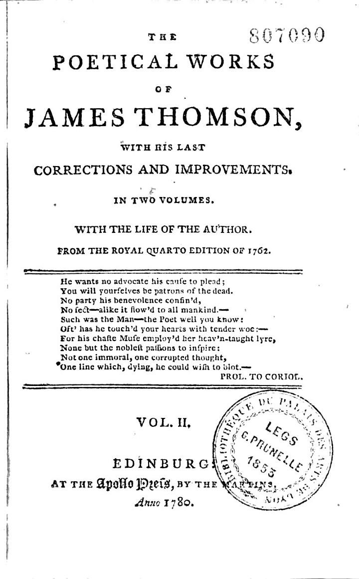The Poetical Works of James Thomson. with His Last Corrections and Improvements...