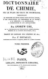 Dictionnaire de chimie sur le plan de celui de Nicholson...