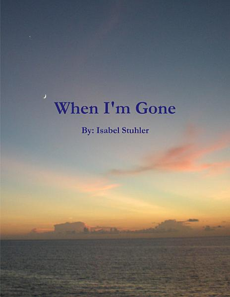 Download When I m Gone Book